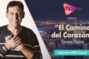 [Cápsulas MCA TV] Xavier Pedro - El camino del corazón