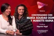 [MCA TV] María Soledad Domec y Mariette Raina - Conversando en Positivo