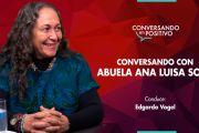 [MCA TV] Abuela Ana Luisa Solís - Conversando en Positivo
