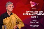 [MCA TV] Ingrid Antonijevic (Ingen) - Parte 2 - Conversando en Positivo