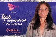 [Cápsulas MCA TV] Pía Sartorius con Tips Inspiradores - Cap.2