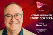 [MCA TV] Enric Corbera - Conversando en Positivo