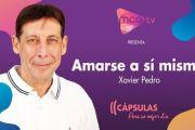 [Cápsulas MCA TV] Xavier Pedro - Amarse a sí mismo