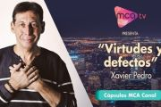 [Cápsulas MCA TV] Xavier Pedro - Virtudes y Defectos