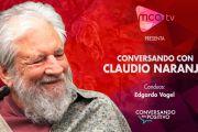 [MCA TV] Claudio Naranjo - Conversando en Positivo