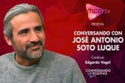 [MCA TV] José Antonio Soto Luque - Conversando en Positivo